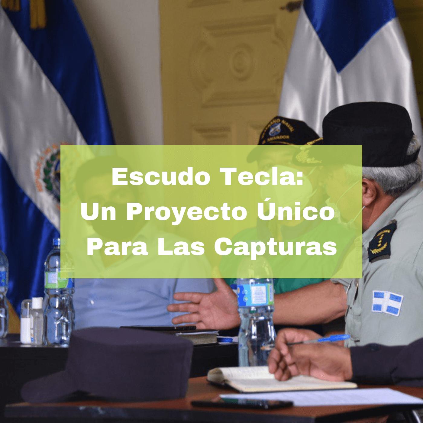 Escudo Tecla Un Proyecto Único Para Las Capturas. Foto Portada. Infografía. Roberto d'Aubuisson. 2020