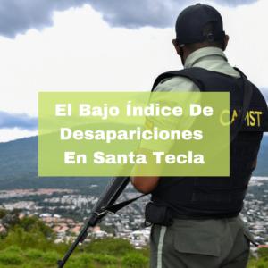 El Bajo Índice De Desapariciones En Santa Tecla. Foto Portada. Infografía. Roberto d'Aubuisson. 2021