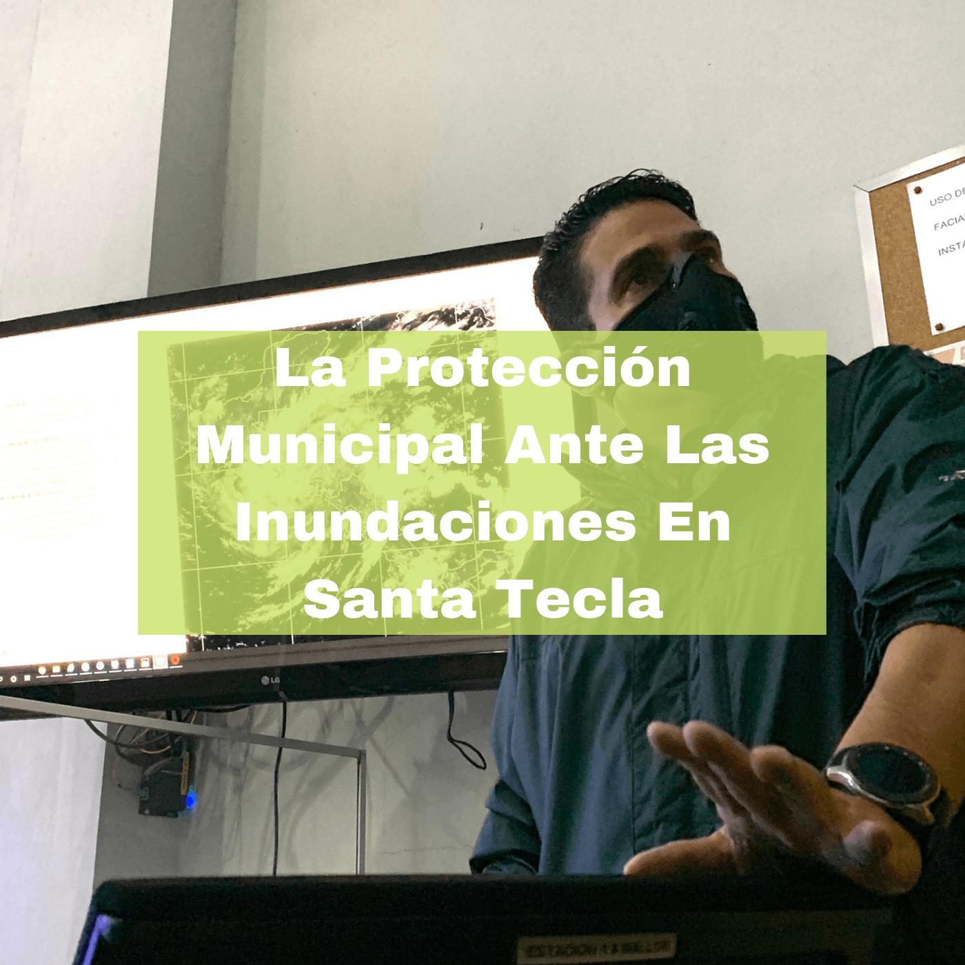 La Protección Municipal Ante Las Inundaciones En Santa Tecla. Foto Portada. Infografía. Roberto d'Aubuisson. 2021